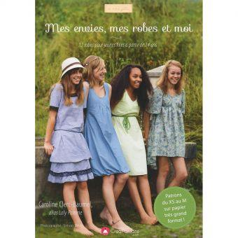 Livre 'Mes envies, mes robes et moi' de Caroline Clerc - Les cahiers de couture de Créapassions
