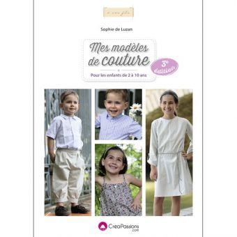Mes modèles de couture pour les enfants de 2 à 10 ans - de Sophie De Luzan (ed. 3)